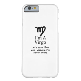 I'm A Virgo Virgo Symbol Zodiac Birthday Gift Barely There iPhone 6 Case