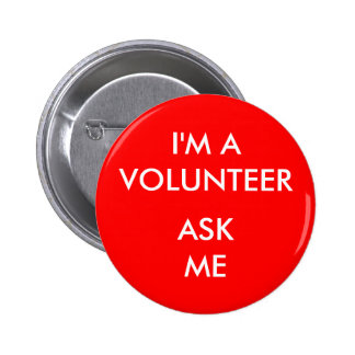 I'm A Volunteer Ask Me Red Badge Event
