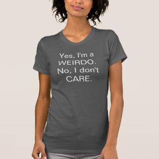 I'm a Weirdo I Don't Care | Women's T-Shirt