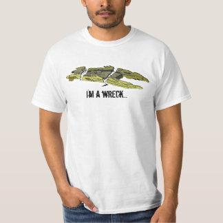 i'm a wreck T-Shirt