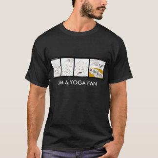I'm A Yoga Fan T-Shirt