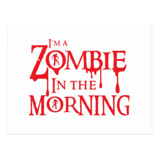 I'm a ZOMBIE in the morning Postcard