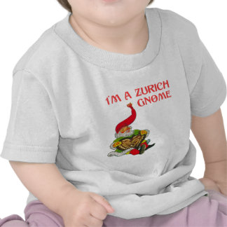 I'm a Zurich gnome Tshirt