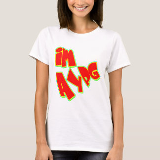 I'm Above Your Pay Grade T-Shirt