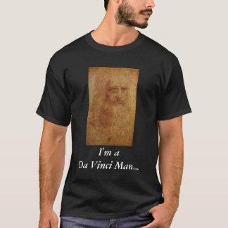 I'm aDa Vinci Man... Need I say more? T-Shirt