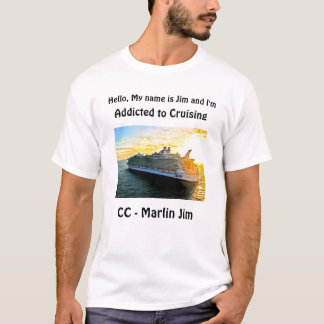 I'm Addicted to Cruising t-shirt
