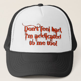 I'm Addicted To Me Too Novelty Design Cap