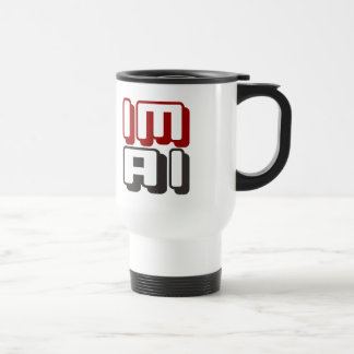 IM AI - I Am General Artificial Intelligence, Red Stainless Steel Travel Mug