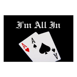 I'm All In Poker Poster