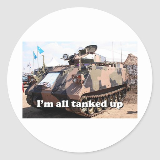 I'm all tanked up: armored military tank sticker