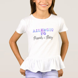 I'm Allergic to PEANUTS & DAIRY T-Shirt