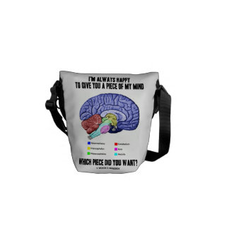 I'm Always Happy To Give You A Piece Of My Mind Courier Bags