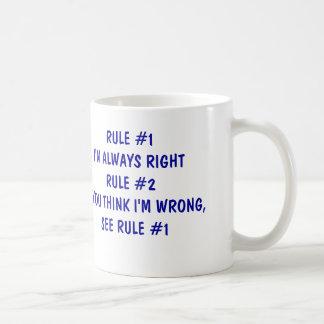 I'm always right basic white mug