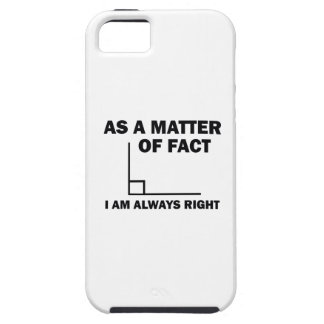 I'm always right case for the iPhone 5