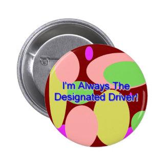 """I'm Always The Designated Driver"" Button"