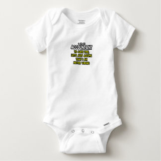 I'M AN ACCOUNTANT, TO SAVE TIME, LET'S ASSUME... BABY ONESIE