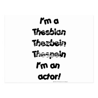 I'm An Actor (For Light Colored Products) Postcard