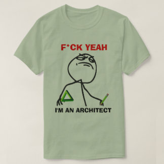 I'm an Architect T-Shirt