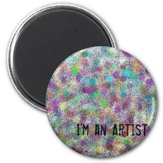 I'm an artist 6 cm round magnet