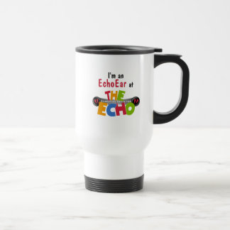 I'm an EchoEar at the Echo - DisneyEcho.emuck.com Travel Mug