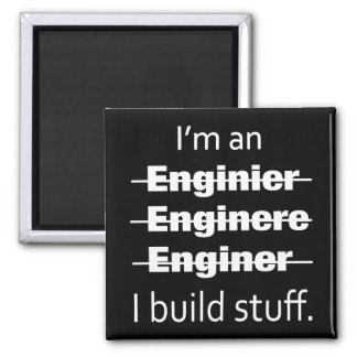 I'm an Engineer Magnet