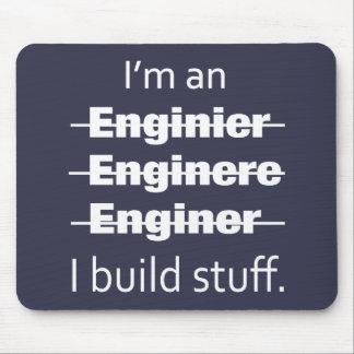 I'm an Engineer Mouse Pad
