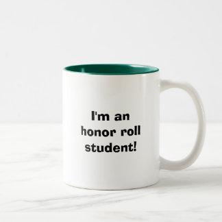 I'm an honor roll student! Two-Tone mug