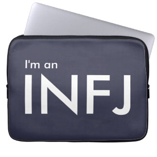 I'm an INFJ - Personality Type Laptop Sleeve