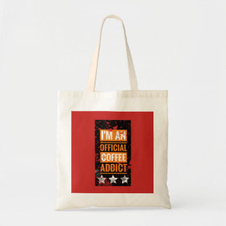 I'm an official coffee addict Tote Bag