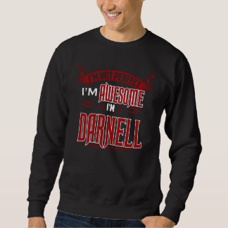 I'm Awesome. I'm DARNELL. Gift Birthdary Sweatshirt