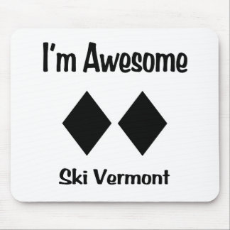 I'm Awesome Ski Vermont Mousepads