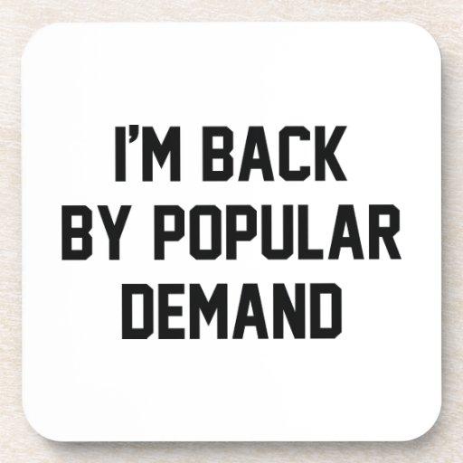 I'm Back By Popular Demand Coasters