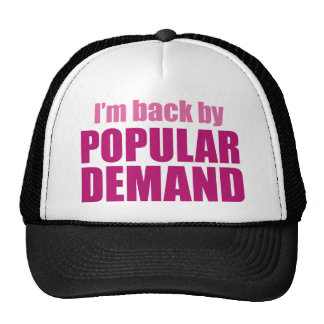 I'm Back By Popular Demand Mesh Hat