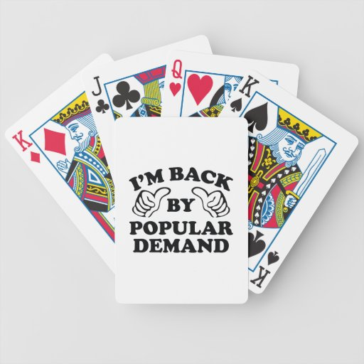 I'm Back By Popular Demand Bicycle Card Deck