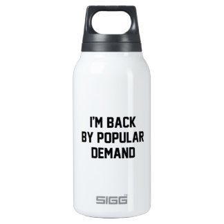 I'm Back By Popular Demand