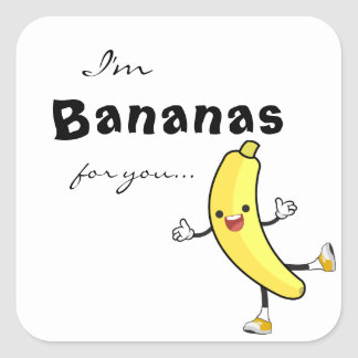 I'm BANANAS for you... sticker
