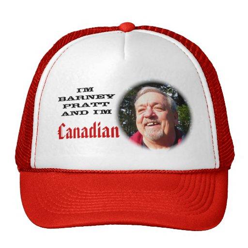 I'm Barney Pratt and I'm Canadian Mesh Hats