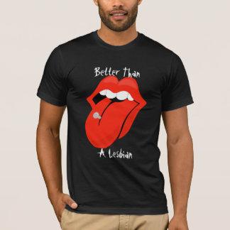 I'm Better T-Shirt