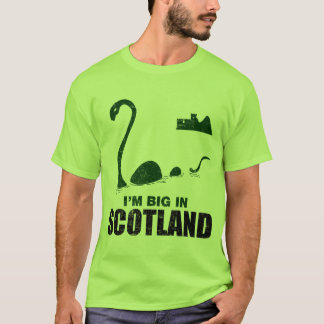 I'm Big In Scotland T-Shirt