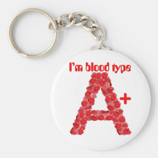 I'm blood type A positive Key Ring