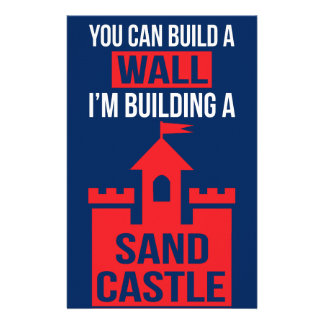 I'm Building A Sand Castle - 2016 Election Stationery