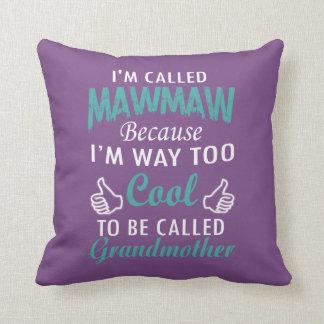 I'M CALLED MAWMAW CUSHION