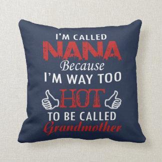 I'M CALLED NANA CUSHION