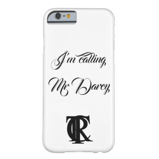 I'm Calling Mr Darcy phone case