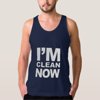 I'm clean now Funny Singlet