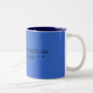 IM CLUMSY,IM GEEKY,IM DIFFERENT,IM ME! ^^ Two-Tone COFFEE MUG
