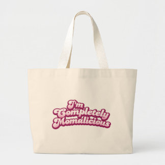 I'm completely momalicious! tote bag