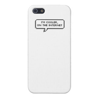 'I'm Cooler, on the Internet' iPhone 5 Covers