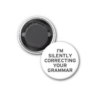 I'm Correcting Grammar 3 Cm Round Magnet