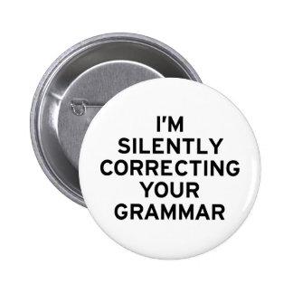 I'm Correcting Grammar 6 Cm Round Badge